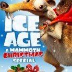 Ice Age: A Mammoth Christmas (Ledeno doba: Mamutski Božić) 2011