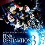 Final Destination 3 (Poslednja ekskurzija 3) 2006