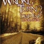 Wrong Turn 2: Dead End (Pogrešno skretanje 2: Kraj puta) 2007