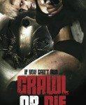 Crawl Or Die (Puzi ili umri) 2014