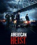 American Heist (Američka pljačka) 2014