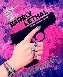 Barely Lethal (Jedva smrtonosno) 2015