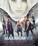 Maximum Ride (Maksimum Rajd) 2016