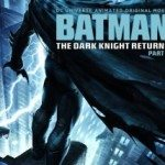 Batman: The Dark Knight Returns, Part 1 (Betmen: Povratak mračnog viteza – prvi deo) 2012