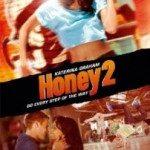 Honey 2 (Medena 2) 2011