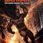 Batman: The Dark Knight Returns, Part 2 (Betmen: Povratak mračnog viteza – drugi deo) 2013