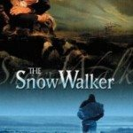 The Snow Walker (Snežna zamka) 2003