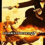 Transporter 2 (Transporter 2) 2005