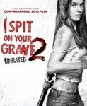 I Spit on Your Grave 2 (Pljunem na vaš grob 2) 2013