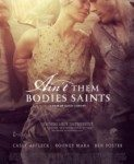 Ain't Them Bodies Saints (Zar oni nisu sveci) 2013
