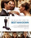 Best Man Down (Kumova tajna) 2012