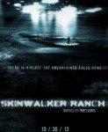 Skinwalker Ranch (Ranč Skinvoker) 2013