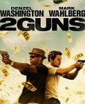 2 Guns (Dva pištolja) 2013