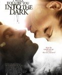 I Will Follow You Into the Dark (U mraku) 2012