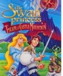 The Swan Princess II: Escape from Castle Mountain (Princeza Labudica II: Tajna zamka) 1997