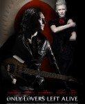 Only Lovers Left Alive (Samo ljubavnici preživljavaju) 2013