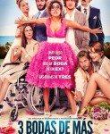 Tres Bodas De Más (Tri venčanja je previše) 2013