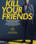 Kill Your Friends (Ubij svoje prijatelje) 2015