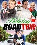 Holiday Road Trip (Blagdansko putovanje) 2013