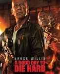 A Good Day to Die Hard (Dobar dan da se umre muški) 2013