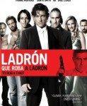 Ladrón que roba a ladrón (Lopov koji pljačka lopove) 2007